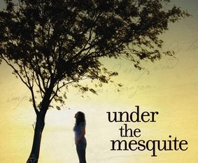 Under the Mesquite By: Guadalupe Garcia McCall