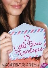 13 Little Blue Envelopes By: Maureen Johnson – Review