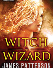 Teaser Tuesdays: Witch & Wizard By: James Patterson